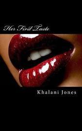 Her First Taste by Khalani Jones image