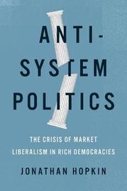 Anti-System Politics by Jonathan Hopkin