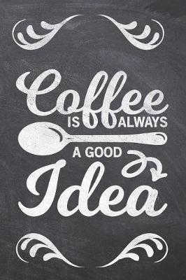 Coffee is Always a Good Idea by Ashley Z Simpsonitee image