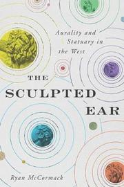 The Sculpted Ear by Ryan McCormack