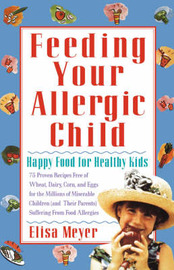Feeding Your Allergic Child by Elisa Meyer image