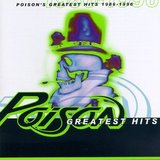 Greatest Hits - Poison 1986 - 1996 by Poison
