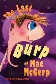 The Last Burp of Mac McGerp by Pam Smallcomb image