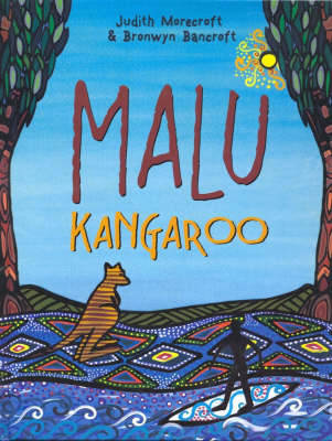 Malu Kangaroo by Bronwyn Bancroft