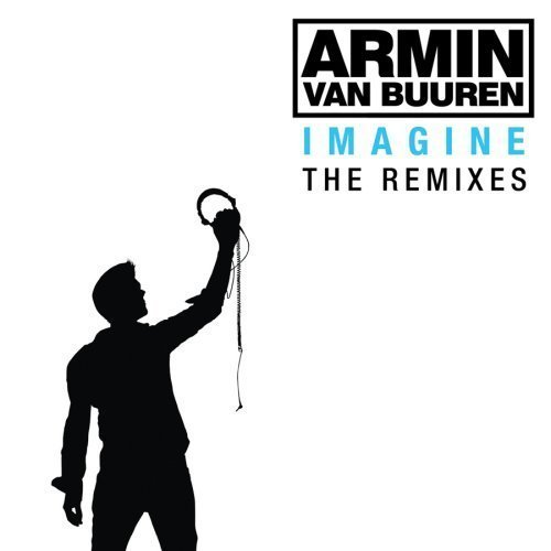 Imagine: The Remixes by Armin van Buuren