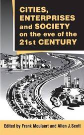 Cities, Enterprises and Society on the Eve of the 21st Century image