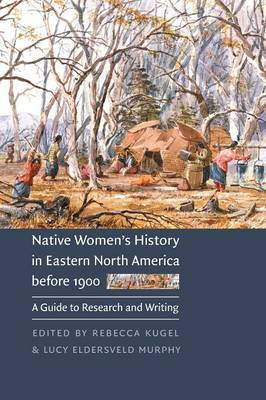 Native Women's History in Eastern North America before 1900 image