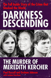 Darkness Descending - The Murder of Meredith Kercher by Paul Russell image