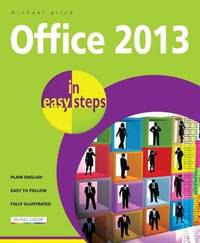 Office 2013 in Easy Steps by Michael Price image