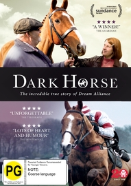 Dark Horse: The Incredible True Story Of Dream Alliance on DVD