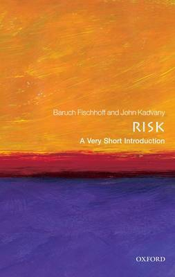 Risk: A Very Short Introduction by Baruch Fischhoff