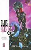 Black Science Volume 1 by Rick Remender