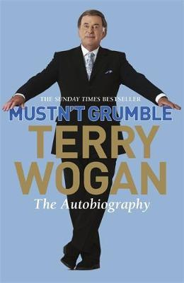 Mustn't Grumble by Terry Wogan image