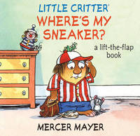 Where's My Sneaker?: A Lift-the-flap Book by Mercer Mayer image