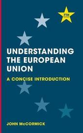 Understanding the European Union by John McCormick