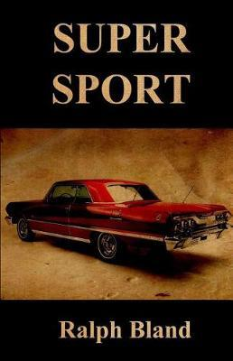 Super Sport by Ralph Bland image