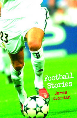 Football Stories by James Riordan image
