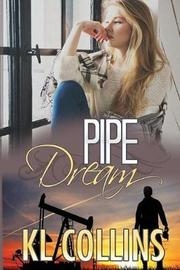 Pipe Dream by KL Collins