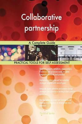 Collaborative Partnership a Complete Guide by Gerardus Blokdyk image