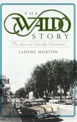 The Waldo Story by LaDene Morton image
