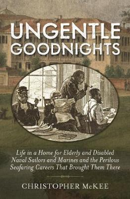 Ungentle Goodnights by Christopher McKee