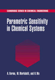 Cambridge Series in Chemical Engineering by Arvind Varma