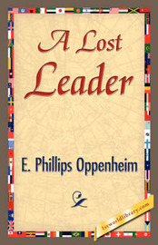 A Lost Leader by E.Phillips Oppenheim