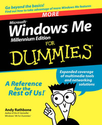 More Windows Millennium For Dummies by Andy Rathbone