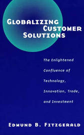 Globalizing Customer Solutions by Edmund B. Fitzgerald