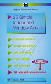 25 Simple Indoor and Window Aerials by Edward M. Noll image