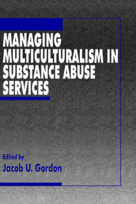 Managing Multiculturalism in Substance Abuse Services