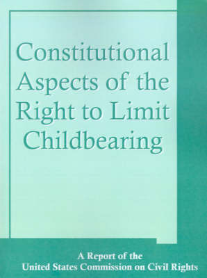 Constitutional Aspects of the Right to Limit Childbearing by Books for Business