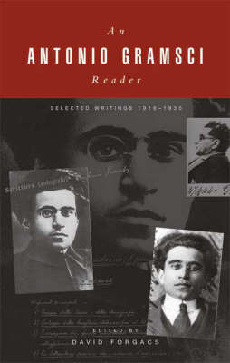 A Gramsci Reader by Antonio Gramsci
