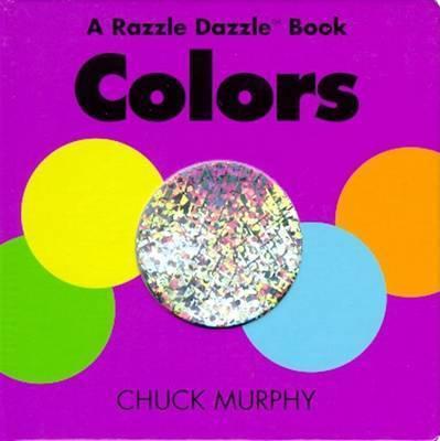 Razzle Dazzle Colors by Murphy