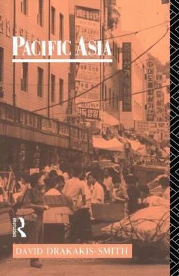 Pacific Asia by David W. Drakakis-Smith
