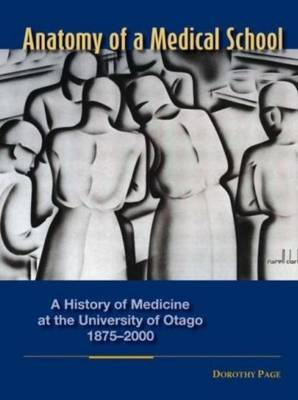Anatomy of a Medical School by Dorothy Page image