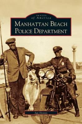 Manhattan Beach Police Department by Jan Dennis image