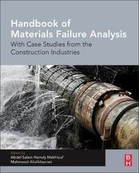 Handbook of Materials Failure Analysis