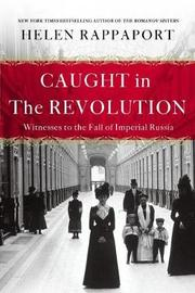 Caught in the Revolution by Helen Rappaport image
