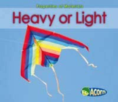Heavy or Light by Charlotte Guillain