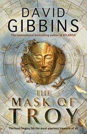 The Mask of Troy by David Gibbins image