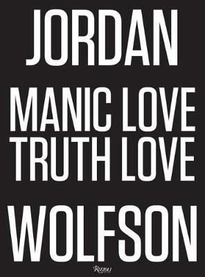 Jordan Wolfson by Jack Bankowsky