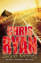 Blood Money (Alpha Force #7) by Chris Ryan image