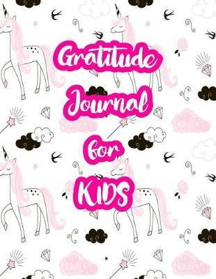 Gratitude Journal for Kids by Arely Ware