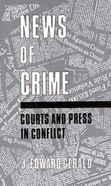 News of Crime by Edward J. Gerald