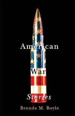 American War Stories by Brenda M. Boyle