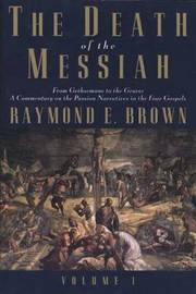 Death of the Messiah: v. 1 by Raymond Brown image