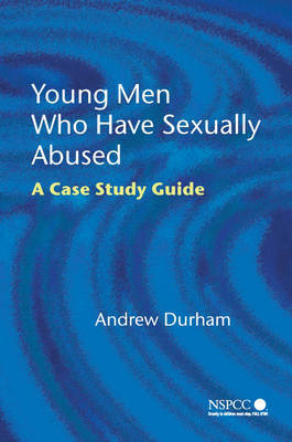 Young Men Who Have Sexually Abused by Andrew Durham image