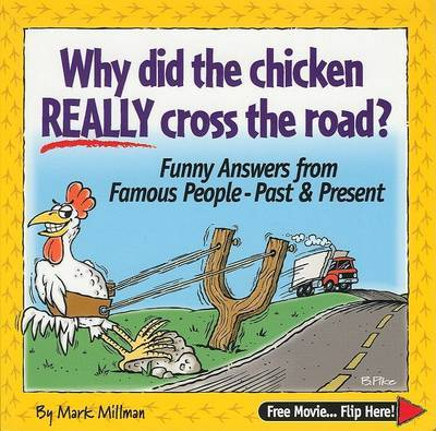 Why Did the Chicken Cross the Road? by Mark Millman image