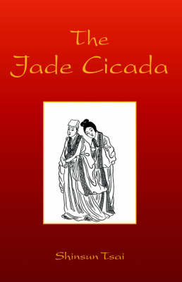 The Jade Cicada by Shinsun Tsai